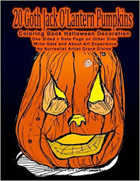 amazon 20 goth jack o lantern pumpkins coloring book decoration one sided note page on other side write date and about art experience by