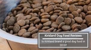 Kirkland Dog Food Reviews Is Kirkland Brand A Good Dog