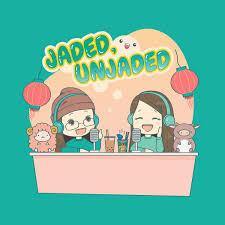 Jaded, Unjaded