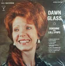 Dawn Glass – Sunshine & Lollypops (Vinyl) - Discogs
