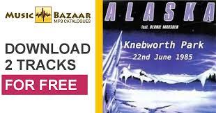 Knebworth Alaska Mp3 Buy Full Tracklist