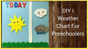 Diy I Weather Chart For Preschoolers