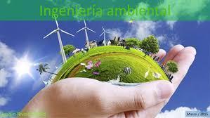 Resultado de imagen para ingenieria ambiental