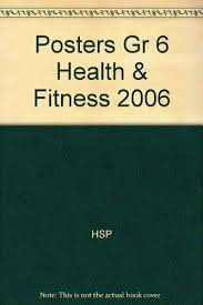 Health And Fitness Set By Harcourt School Publishers Staff 2003 Poster