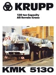 Krupp Kmk 6200 Load Chart All Terrain Cranes Krupp Kmk 5130 Specifications Cranemarket