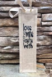 burlap wine bag love the wine funny wine e burlap gift bag hostess gift wine gift bag wine tote wine collector