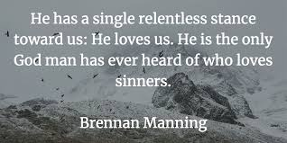 Brennan Manning Quotes Simple The 48 Best Quotes From The Ragamuffin Gospel