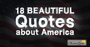 America Quotes Unique 48 Patriotic Quotes About America ChristianQuotes