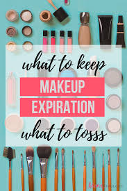 makeup expiration dates what to keep and what to toss