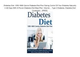 Diabetes Diet 1200 1800 Calorie Diabetes Diet Plan Taking