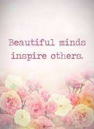 Beautiful Minds Inspire Others Quotes Best of Mind Quotes Beautiful Minds Inspire Others Quotes About Mind