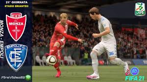 FIFA 21 Serie B • Monza Vs Empoli • (21° Giornata) - YouTube