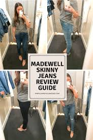 Madewell Jeans Size Chart Madewell Skinny Jeans Review Sandy A La Mode Bloglovin