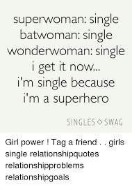 Im a single girl swagg