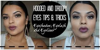 tips tricks downturned droopy and hooded eyes eyeshadow eyelashes and eyeliner you