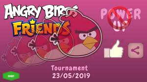 Angry Birds Friends Tournament 23/05/2019 All Levels NO POWER UP  Walkthrough - YouTube