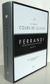 Le Grand Cours De Cuisine Ferrandi Lécole Française De Gastronomie