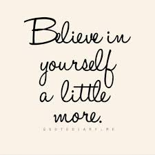 Quotes Of Believe In Yourself Best of Believe In Yourself A Little More Pictures Photos And Images For