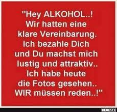 Hey Alkohol Lustige Bilder Sprüche Witze Echt Lustig