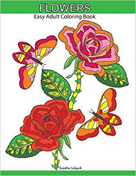 Amazoncom Flowers Easy Adult Coloring Book Large Print Designs