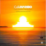 Café Mambo: The Sunset Sessions 2013