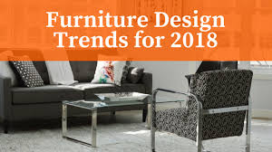 New trends in furniture Office Furniture Do You Want To Start 2018 Off Strong With New Furniture Ideas If 2017 Taught Us Anything Its That Furniture Trends Are Coming From All Directions And Pallucci Furniture Furniture Trends For 2018 Pallucci Furniture
