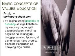 values education accdg to ourhappyschool com 8 basic concepts of values education