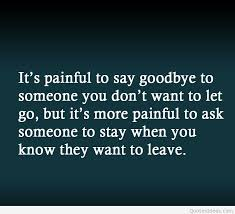 Quotes For My Love Gorgeous Painful Sad Love Quote Goodbye My Love