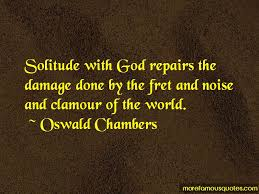 Oswald Chambers Quotes Extraordinary High Plains Drifter Solitude