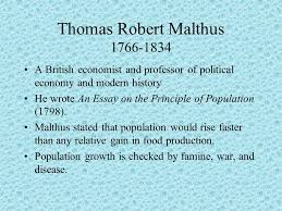 population numbers carrying capacity thomas malthus david ricardo  thomas robert malthus 1766 1834 a british economist and professor of political economy and modern 4 contemporary theory thought of population