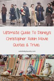 Christopher Robin Quotes Impressive Christopher Robin Movie Quotes And Trivia Your Ultimate Guide