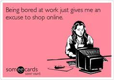 When I'm Bored at Work on Pinterest | Work Funnies, Things To Do ... via Relatably.com
