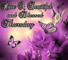 Beautiful Thursday Quotes Best of Blessed Thursday Butterflies Flowers Thursday Quotes Thursday