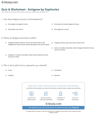 quiz worksheet antigone by sophocles com how does antigone practice civil disobedience
