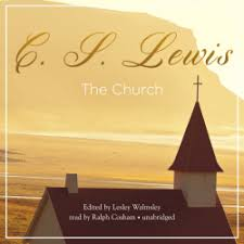 c s lewis christian essays the church is now out in  c s lewis christian essays the church is now out in audiobook