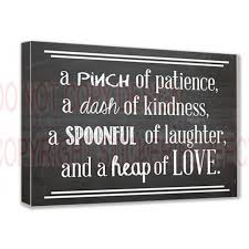 Love Plaques Quotes Magnificent FRAMED CANVAS PRINT A Pinch Of Patience A Dash Of Kindness A