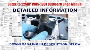 suzuki 2 225hp 1985 1991 outboard shop manual youtube Suzuki Outboard Parts Diagrams at Suzuki Dt140 Outboard Wiring Diagram