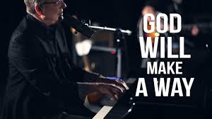 makea don moen god will make a way live worship sessions youtube