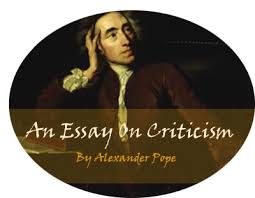 british literature wiki an essay on criticism alexander pope wrote an essay