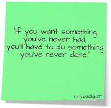 Different Quotes Enchanting You Have To Do Something Different Quotes A Day