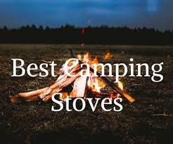 The 10 Best Camping Stoves 2019 Survivalenvy