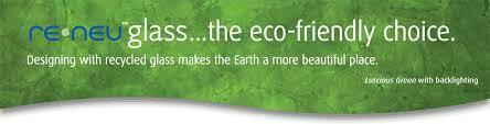 reneu glass the eco friendly choice thinking granite