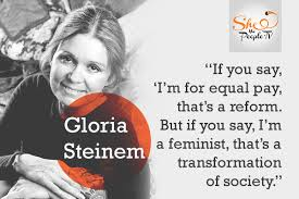 Gloria Steinem Quotes Awesome 48 Gloria Steinem Quotes That Celebrate Everyday Feminism