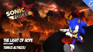 Light Of Hope Sonic Forces The Light Of Hope Sonic Forces Türkçe Altyazılı