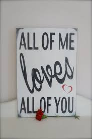 Love Quotes Wall Art Mesmerizing All of Me Loves All of You Love Quote Wall Art Wedding Sign