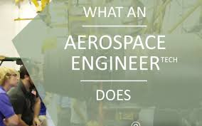 What An Aerospace Engineer Tech Does Local Online Programs 2019 20