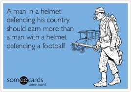 How Much Should I Get Paid No Soldiers Should Not Be Paid As Much As Professional Football Players