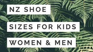 Nz Shoe Size Conversion Chart Kids Womens Mens Feetseek