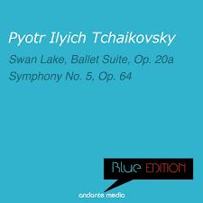 Blue Edition - <b>Tchaikovsky</b>: <b>Swan</b> Lake Suite, Op. 20a