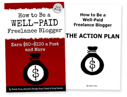 how to be a well paid lance blogger make a living writing how to be a well paid lance blogger by carol tice